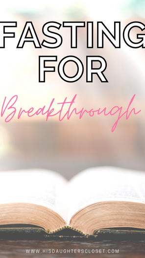 Breakthrough with Fasting