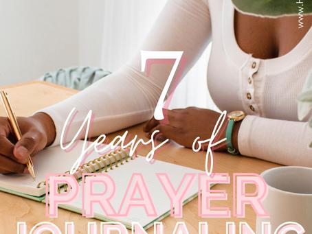 7 Years of Prayer Journaling