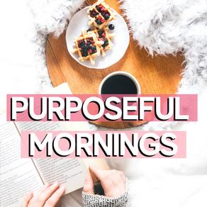 Purposeful Mornings