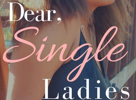 Dear Single Ladies