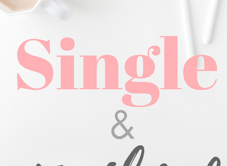 How to Be Single & Faithful
