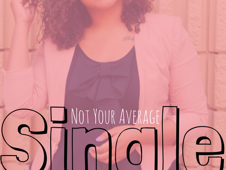 Not Your Average Single WOMAN!
