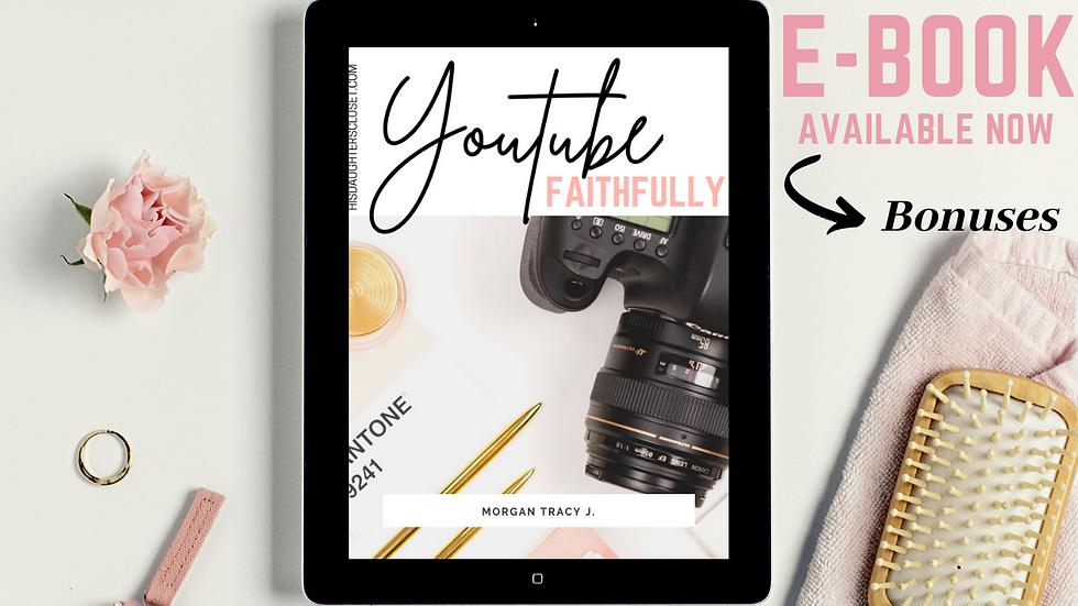 Youtube Faithfully E-Book