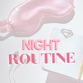 Night Routine Advice