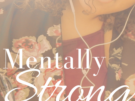 5 Tips to Becoming Mentally Strong