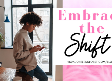 Embrace The Shift