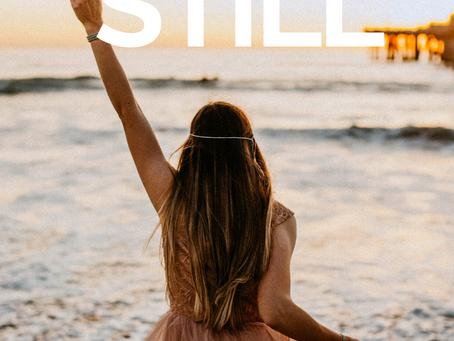 5 ways to Be Still