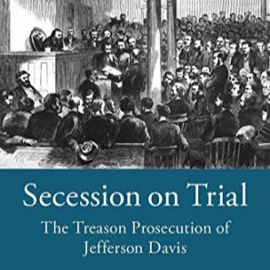 Book Review: Secession on Trial by Cynthia Nicoletti