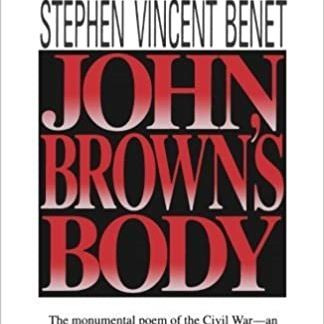 John Brown's Body by Stephen Vincent Benet