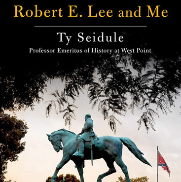 Book Review: Robert E. Lee and Me, A Southerner's Reckoning with the Myth of the Lost Cause