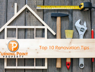 Turning Point Property's Top 10 Renovation Tips