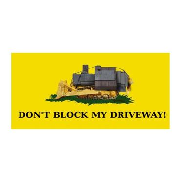 35 Don't Block My Driveway Shirt.jpg