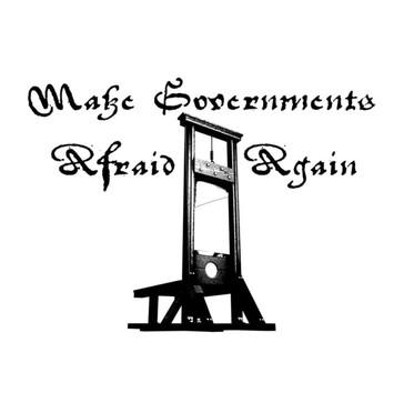13 Make Governments Afraid Again Tapestr