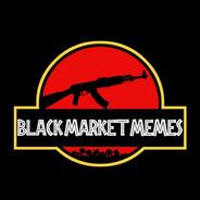 25 Black Market Memes AK.jpg