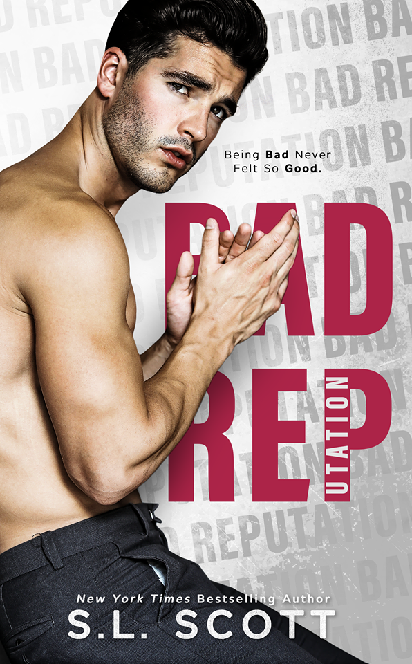 #NewRelease ~ Bad Reputation by S.L. Scott ~ #Review #Giveaway @slscottauthor