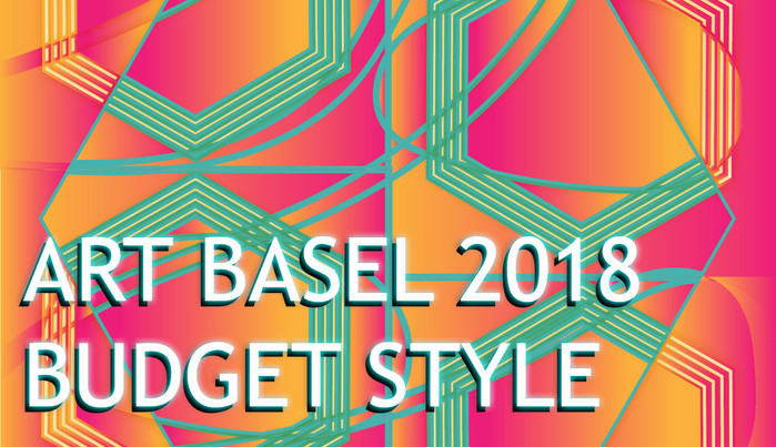 Art Basel event guide on a budget 2018