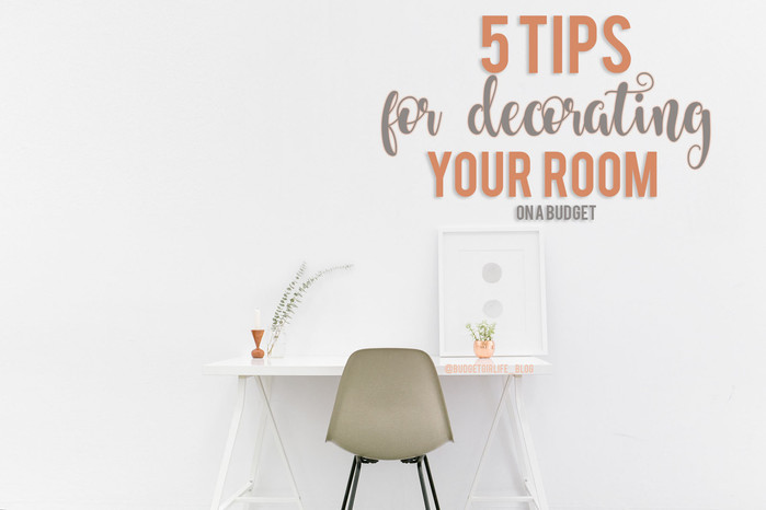 5 tips for decorating your room, budget style