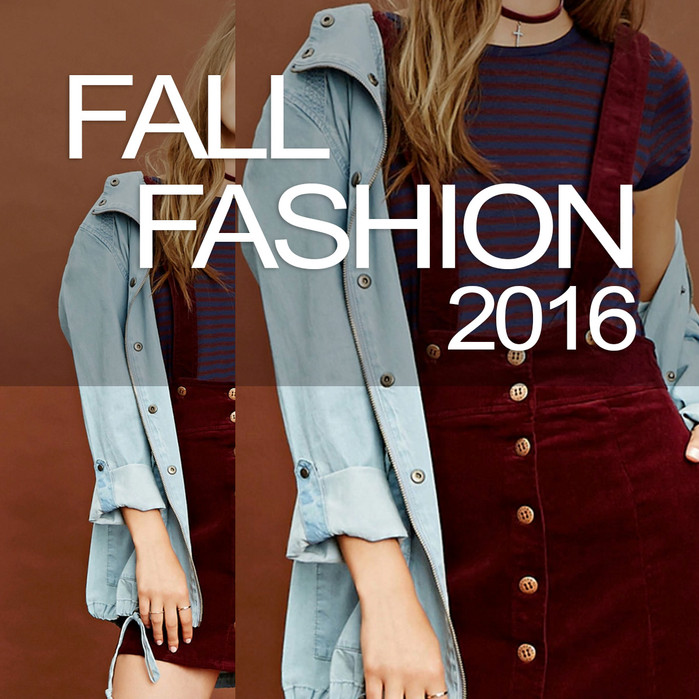 Fall 2016 fashions trends on the LOW