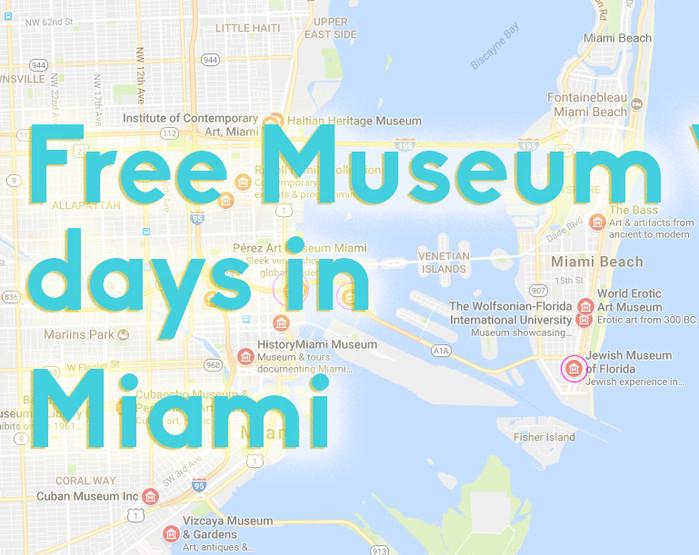Free Museum days in Miami!