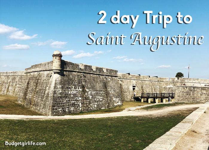 My 2 day trip to St. Augustine