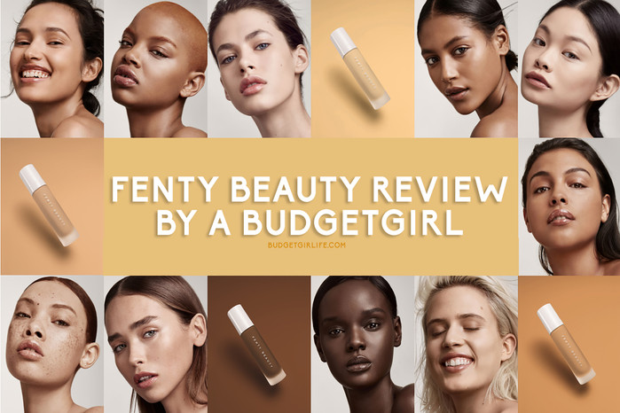Fenty Beauty review by a Budgetgirl