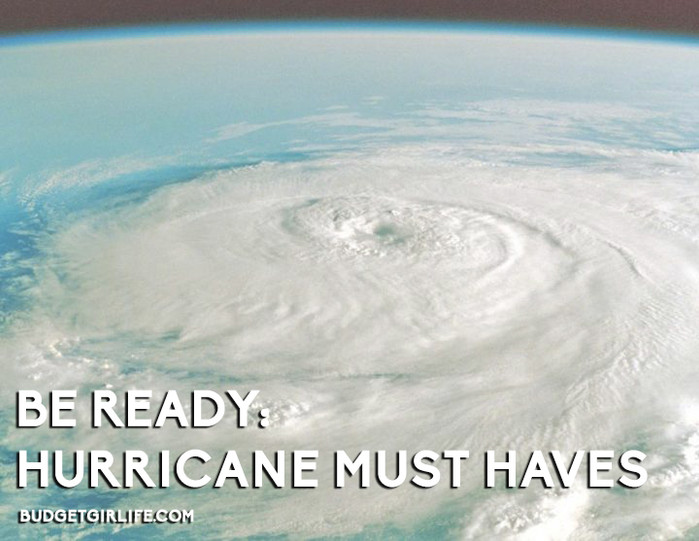 Be ready; Hurricane must haves