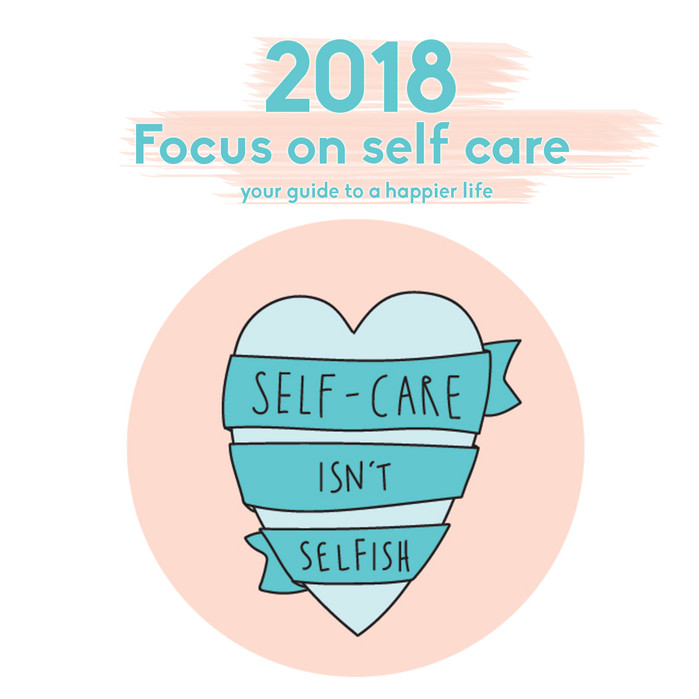 2018 focus on self care