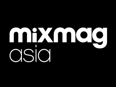 Thank you for the Shoutout from Mixmag Asia!
