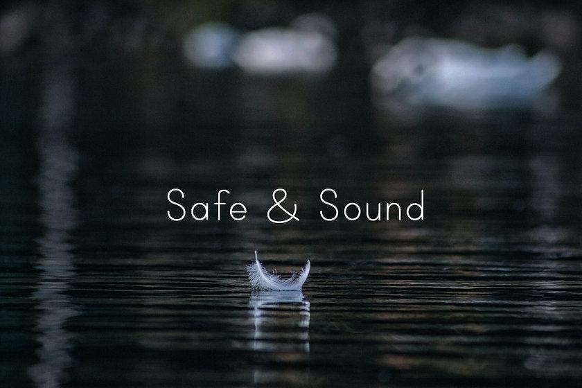 safeandsound (1).jpg