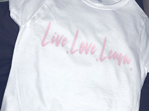 Live.Love.Learn. White