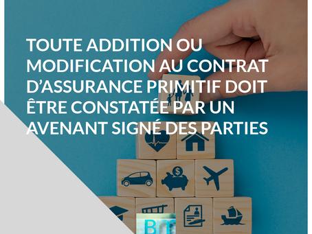Modification du contrat d'assurance : avenant obligatoire.