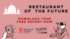 Restaurant of the Future - download your free report now