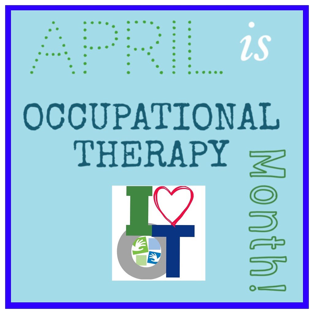 APRIL is OT Month!