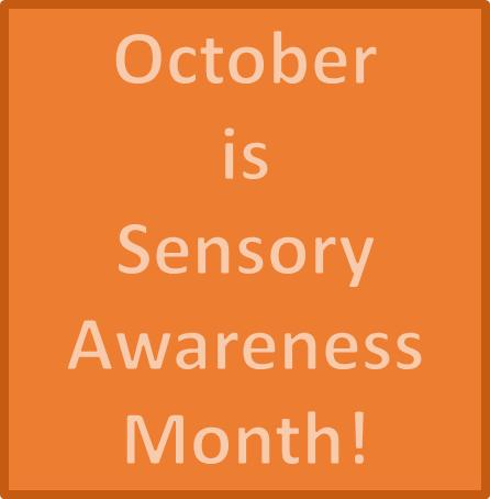 Sensory Awareness Month