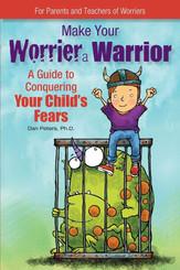 Make Your Worrier a Warrior