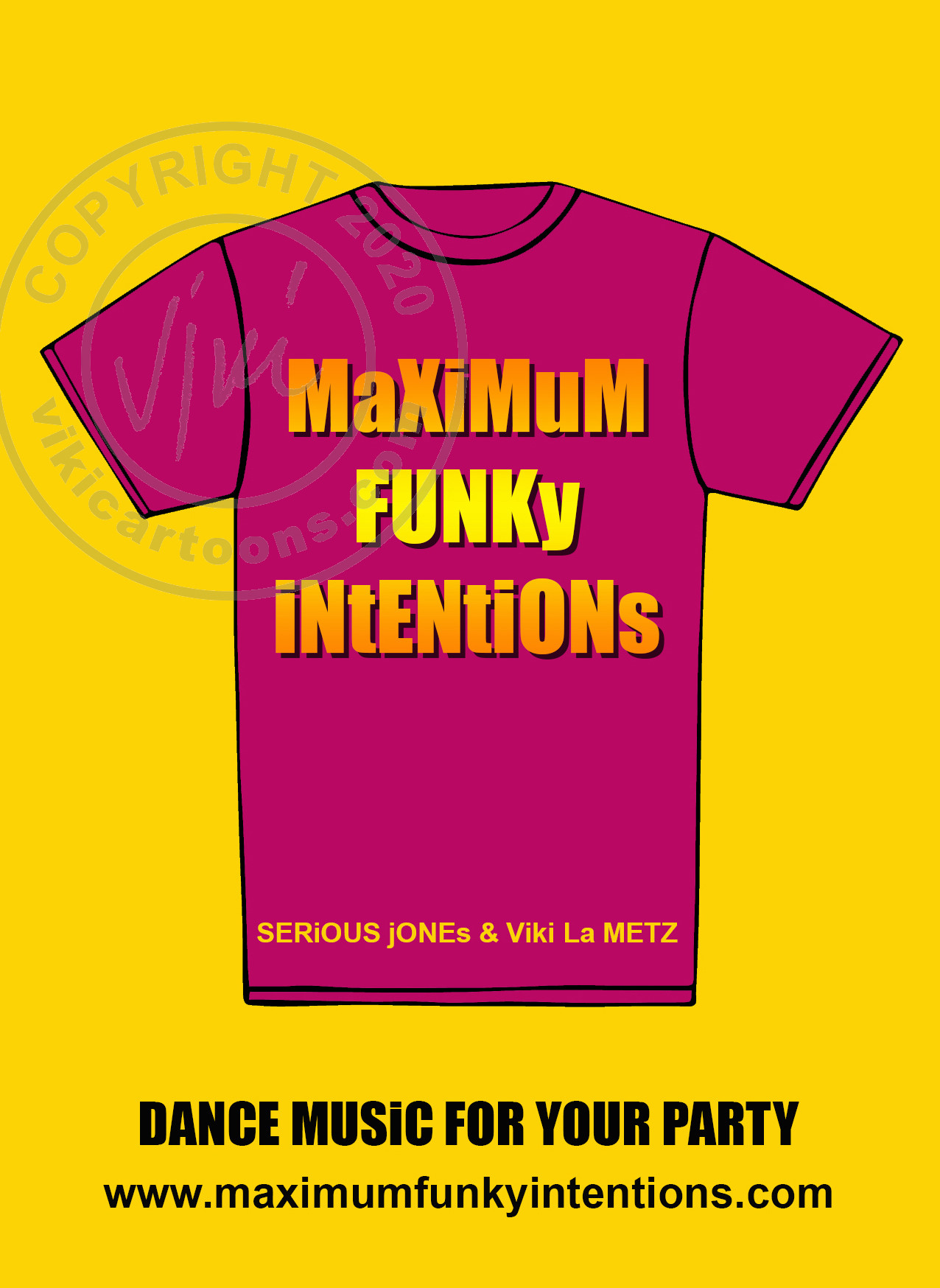 Poster for Maximum Funky Intentions