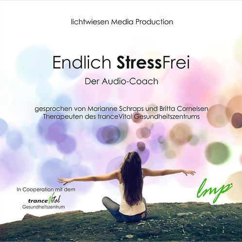 """Audio-Coach """"Endlich StressFrei"""""""