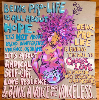 Being Pro-Life Is...