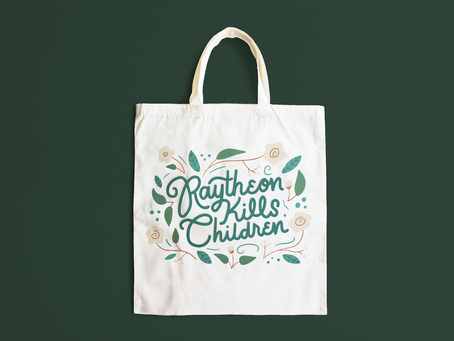 """Raytheon Kills Children"" Tote Bag"