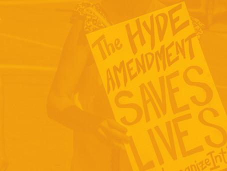 The Hyde Amendment in Peril