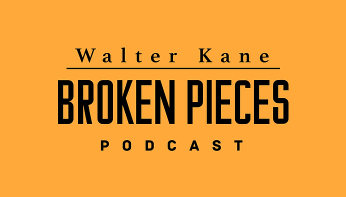 Walter Kane Broken Pieces Podcast | 8mm Network