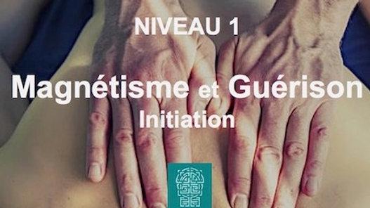"""Cours - """"Magnétisme et Guérison"""" niv.1 au format PDF"""