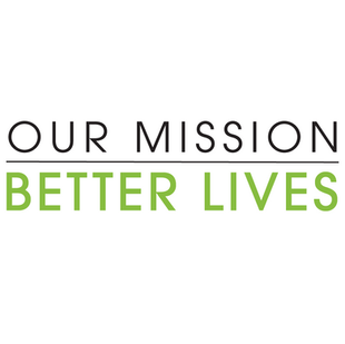 Our Mission: Better Lives
