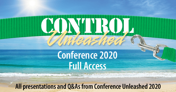 control unleashed conference 2020 full access all presentations and q & a from conference unleashed 2020