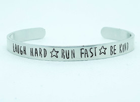 Laugh Hard Run Fast Be Kind Cuff Bracelet.jpg