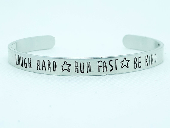 Laugh Hard Run Fast Be Kind Cuff Bracelet.jpg