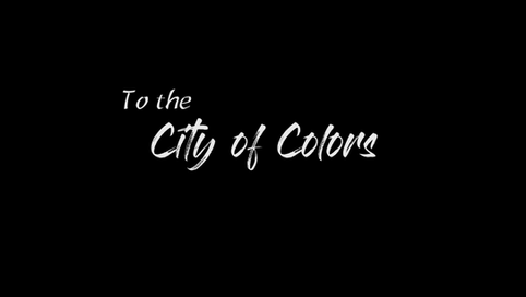 To the City of Colors