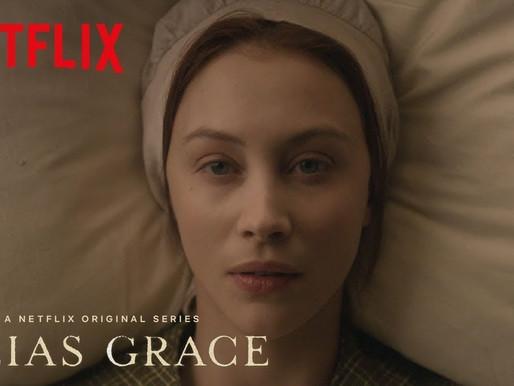 Alias Grace: Η διαχρονική πατριαρχία μέσα απο μια mini-σειρά του Netflix