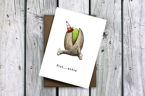 Pist...achio Greeting Card