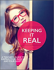 A teacher's guide to keeping your sanity and your passion for teachig alive